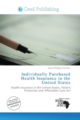 Individually Purchased Health Insurance in the United States