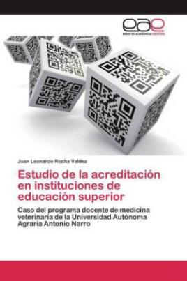 Estudio de la acreditación en instituciones de educación superior