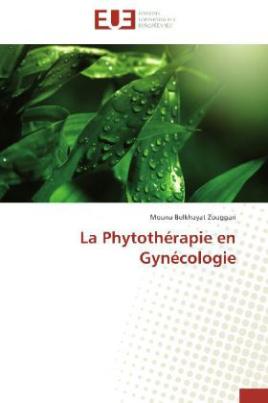 La Phytothérapie en Gynécologie