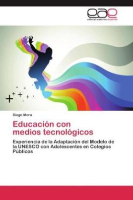 Educación con medios tecnológicos