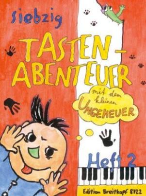Siebzig Tastenabenteuer mit dem kleinen Ungeheuer. Bd.2
