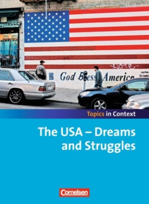 The USA - Dreams and Struggles