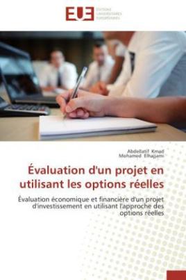 Évaluation d'un projet en utilisant les options réelles