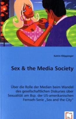 Sex & the Media Society