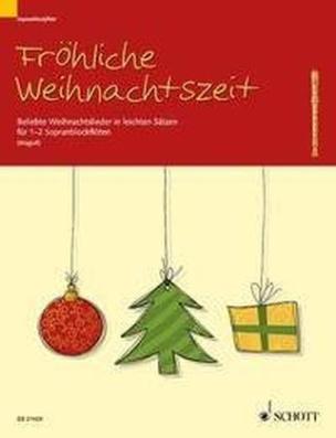 Fröhliche Weihnachtszeit, 1-2 Sopran-Blockflöten