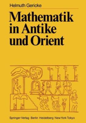 Mathematik in Antike und Orient