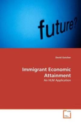 Immigrant Economic Attainment