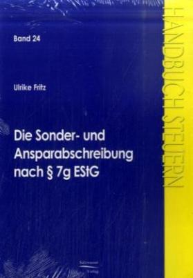 Die Sonder- und Ansparabschreibungen nach § 7g EStG