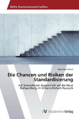 Die Chancen und Risiken der Standardisierung