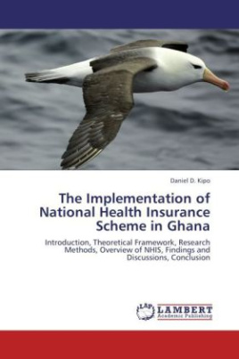 The Implementation of National Health Insurance Scheme in Ghana