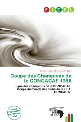 Coupe des Champions de la CONCACAF 1986