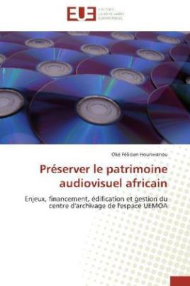 Préserver le patrimoine audiovisuel africain