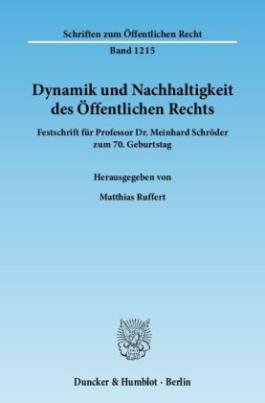 Dynamik und Nachhaltigkeit des Öffentlichen Rechts