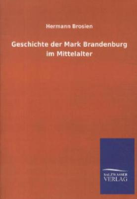 Geschichte der Mark Brandenburg im Mittelalter