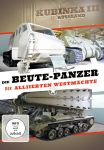 Die Beutepanzer der Alliierten Westmächte - Kubinka  III