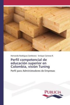 Perfil competencial de educación superior en Colombia, visión Tuning