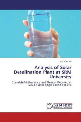 Analysis of Solar Desalination Plant at SRM University