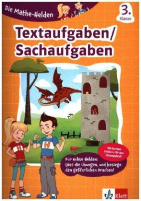 Die Mathe-Helden - Textaufgaben 3. Klasse