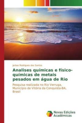 Analises químicas e físico-químicas de metais pesados em água de Rio