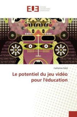 Le potentiel du jeu vidéo pour l'éducation