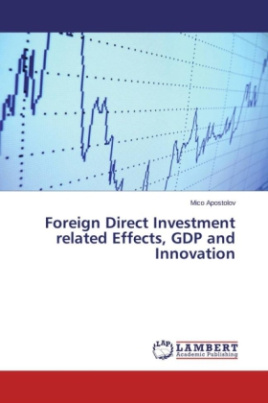 Foreign Direct Investment related Effects, GDP and Innovation