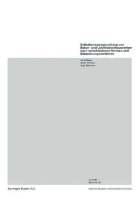 Erdbebenbeanspruchung von Beton- und Leichtbetonbauwerken nach verschiedenen Normen und Berechnungsverfahren