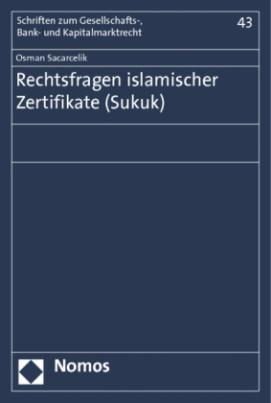 Rechtsfragen islamischer Zertifikate (Sukuk)