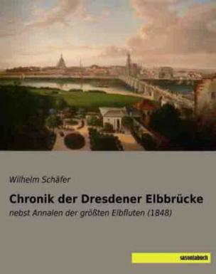 Chronik der Dresdener Elbbrücke
