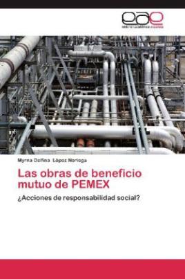 Las obras de beneficio mutuo de PEMEX