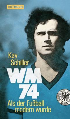 Kay Schiller - WM 74