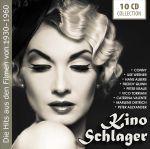 Kino Schlager - Die Hits aus den Filmen von 1930-1960