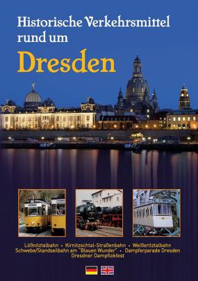 Historische Verkehrsmittel rund um Dresden