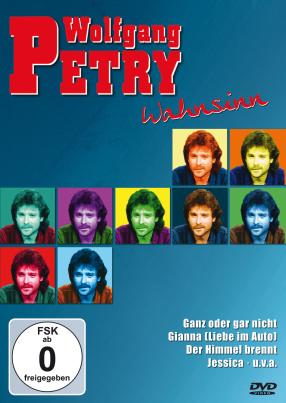Wolfgang Petry-Wahnsinn